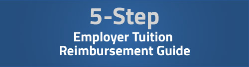 5-Step-Employer-Tuition-Reimbursement-Guide